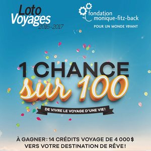 Fondation Monique Fitz-back loto-voyages 2016-2017