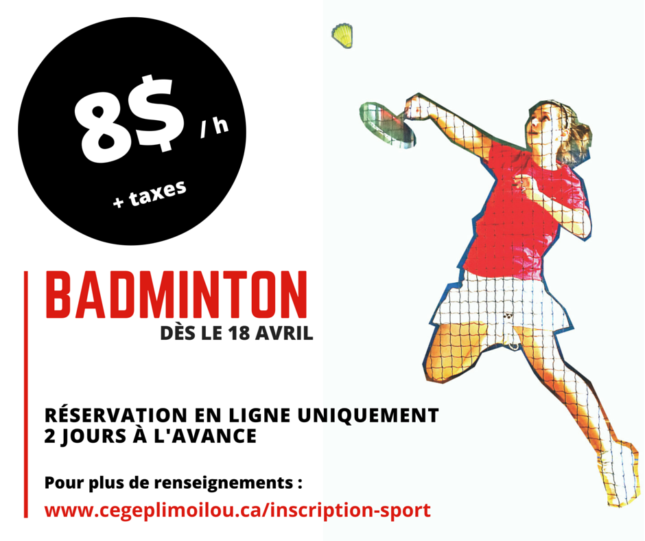 Promotion badminton 8 $ dès le 18 avril