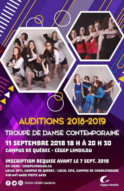 Auditions 2018-2019 Troupe de danse Contemporel 11 septembre 2018 campus de Québec - Cégep Limoilou Inscription requise avant le 7septembre 2018 en ligne