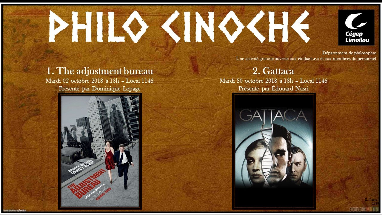 Philo Cinoche 1. The adjustement bureau 2. Gattaca